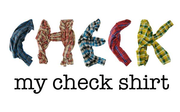 checkmycheckshirt.jpg