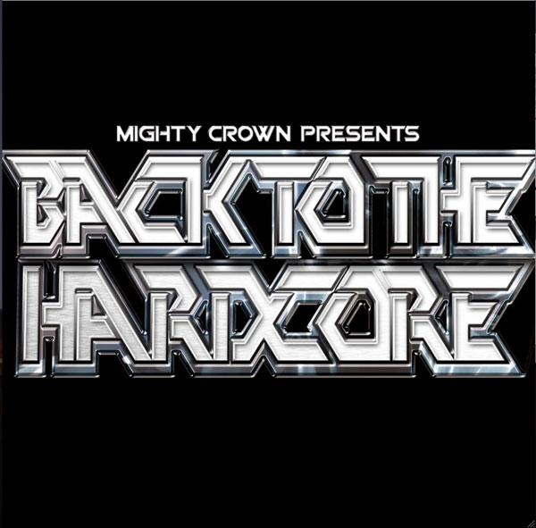mightycrownbacktothehardcor.jpg